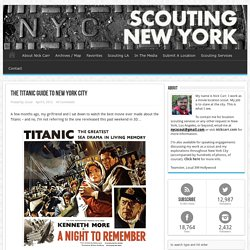 The Titanic Guide To New York City