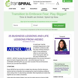 25 Business Lessons and Life Lessons from AIESEC - Transpiral