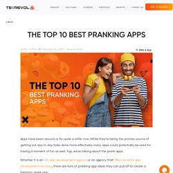 The Top 10 Best Pranking Apps