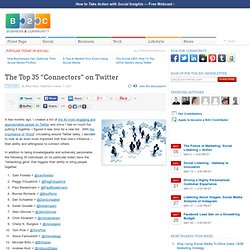 "The Top 35 ""Connectors"" on Twitter"