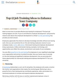 The Top 12 Job Training Ideas for On-the-Job Training