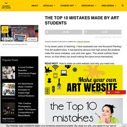 The Top 10 Mistakes Made by Art Students
