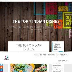 The Top 7 Popular Indian Dishes - Top Indian DIshes