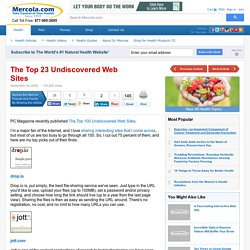 The Top 23 Undiscovered Web Sites