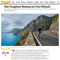 The Toughest Woman on Two Wheels