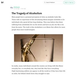 The Tragedy of Alcoholism