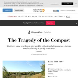 The Tragedy of the Compost