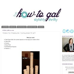 The How-To Gal: Trash to Treasure- Turquoise TP Art