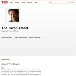 The Trivedi Effect