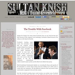 Sultan Knish: The Trouble With Facebook