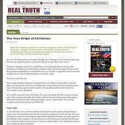 The True Origin of Christmas