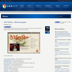 The Tudors - Sites for pupils - 123ICT 123ICT