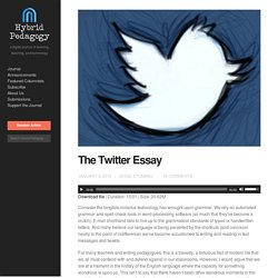 The Twitter Essay