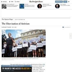 The Uber-ization of Activism