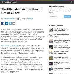 The Ultimate Guide on How to Create a Font