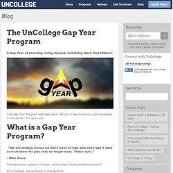 The UnCollege Gap Year Program
