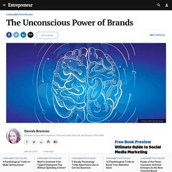 The Unconscious Power of Brands