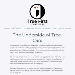 The Underside of Tree Care — Tree First