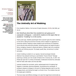 The Unkindly Art of Mobbing
