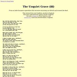 The Unquiet Grave (iii)