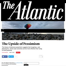 The Upside of Pessimism