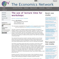 The use of lecture time for workshops