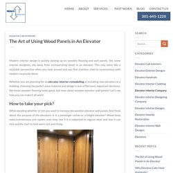 The Art of Using Wood Panels in An Elevator