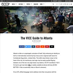 The VICE Guide to Atlanta