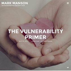 The Vulnerability Primer