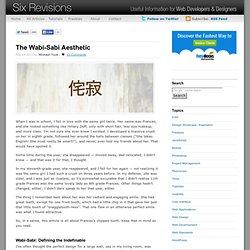 The Wabi-Sabi Aesthetic