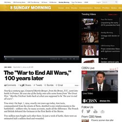 "​The ""War to End All Wars,"" 100 years later"