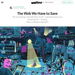 The Web We Have to Save — Matter