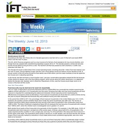 IFT 12/06/13 IFT WEEKLY NEWSLETTER. . Au sommaire:Food insecurity may be short-term for most U.S. households
