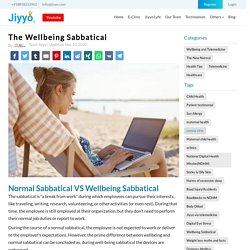 The Wellbeing Sabbatical