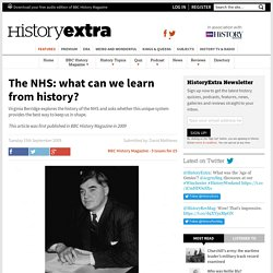 The NHS: what can we learn from history?