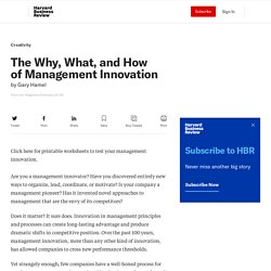The Why, What, and How of Management Innovation