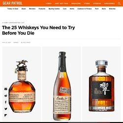 The 25 Whiskeys You Need to Try Before You Die
