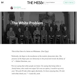 The White Problem — The Message