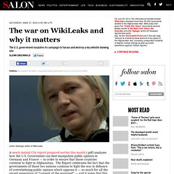 The war on WikiLeaks and why it matters - Glenn Greenwald - Salo