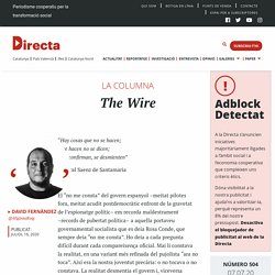 The Wire - directa.cat