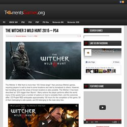 The Witcher 3 Wild Hunt 2015 - PS4