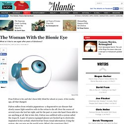 The Woman With the Bionic Eye