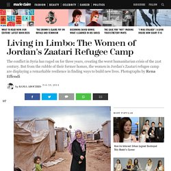 The Women of Zaatari Refugee Camp