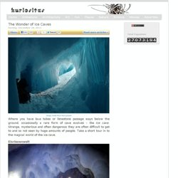 The Wonder of Ice Caves