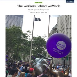 The Workers Behind WeWork