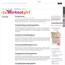 The Workout Girl » Total Body