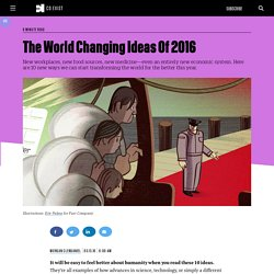 The World Changing Ideas Of 2016