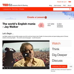 The world's English mania - Jay Walker