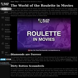 The World of the Roulette in Movies