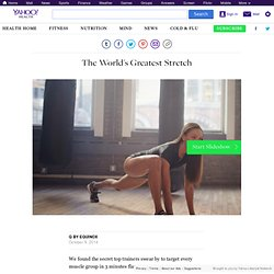 The World's Greatest Stretch